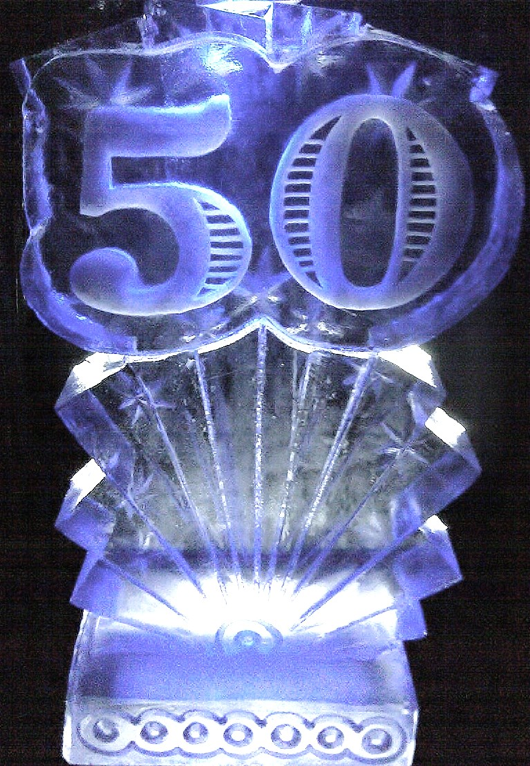 50TH ANNIVERSARY- BIRTHDAY ICE SCULPTURE
